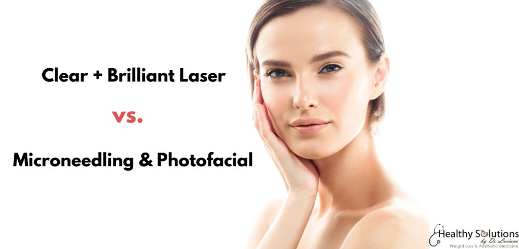 Clear & Brilliant vs. Micronedlingvs. Photofacial Bucks County, PA